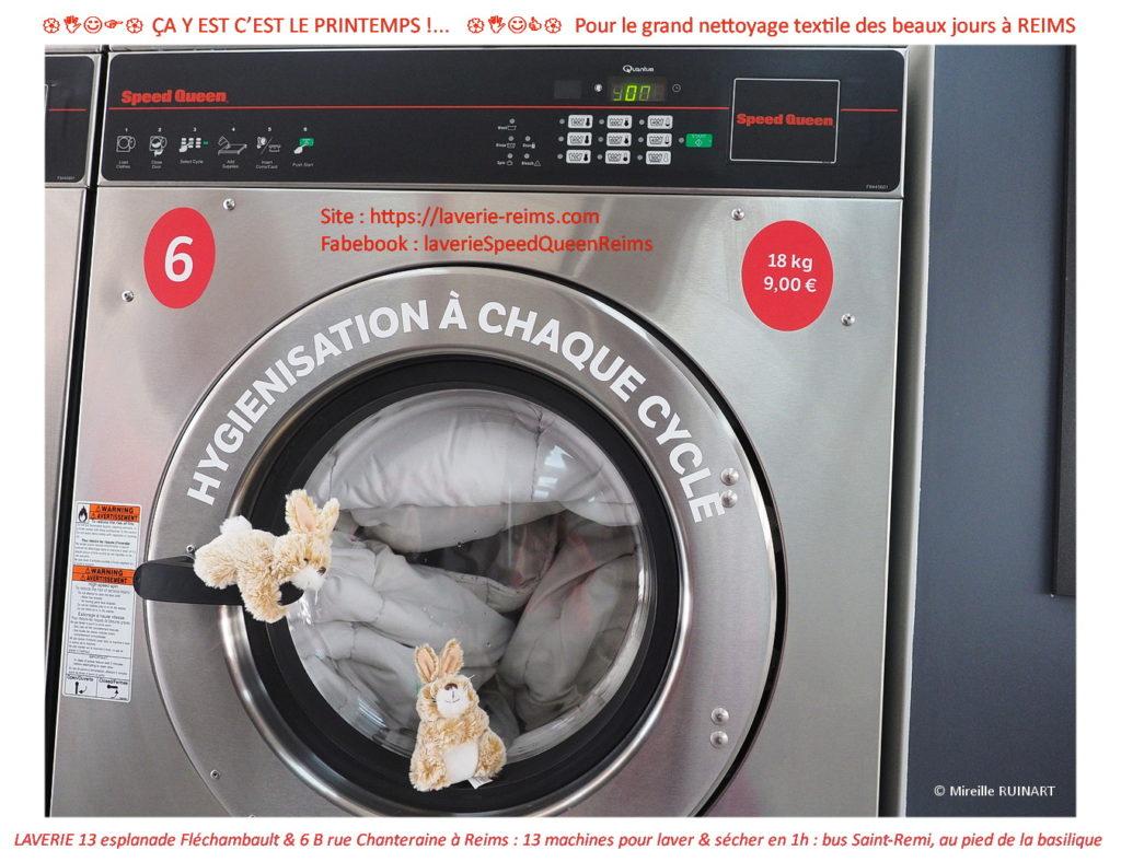 Ça y est, c'est le printemps ! RDV pour le grand nettoyage textile à la laverie Speed Queen avec vue sur la verdure de l'esplanade Fléchambault, quartier Saint-Remi à Reims. Pensez aussi à laver les corbeilles, plaid, couvertures de vos chiens, chats, chevaux. 1h à 1h15 lavage + séchage : restez zen, les 13 machines speedent pour vous ! Pensez à en lancer plusieurs en même temps : couettes, oreillers, dessus et descentes de lits, housse textile du canapé, tapis de voiture, corbeille du chien ou couverture du cheval  Tarifs compétitifs et propreté, wifi, clim l'été, lecture, salon d'attente, que demander d'autre pour la grande expédition lessives ?